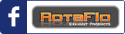 Facebook Rotaflo Exhaust Products